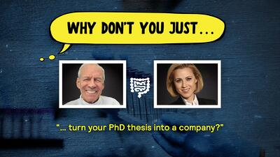 Image: Why don't you just turn your Phd thesis into a company?